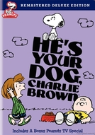 Ele É Seu Cachorro, Charlie Brown (It's Your Dog, Charlie Brown)