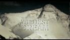 The Wildest Dream Trailer - 2010