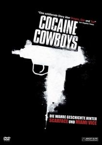 Cocaine Cowboys - Poster / Capa / Cartaz - Oficial 1