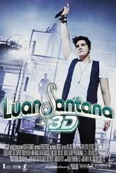 Luan Santana 3D: O Filme - Poster / Capa / Cartaz - Oficial 1