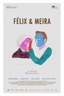 Felix e Meira (Félix and Meira)