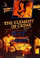 O Elemento do Crime (Forbrydelsens Element)