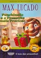 Punchinello e o Presente mais Precioso (Punchinello and the Most Marvelous Gift)