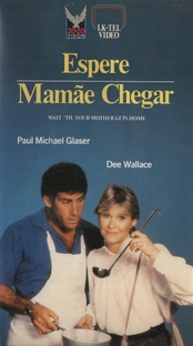 Espere Mamãe Chegar  - Poster / Capa / Cartaz - Oficial 1