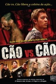 Cão vs. Cão - Poster / Capa / Cartaz - Oficial 1