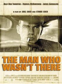 O Homem Que Não Estava Lá - Poster / Capa / Cartaz - Oficial 8