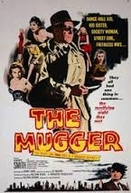 O Assaltante  ( The Mugger )