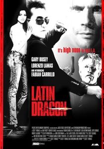 Latin Dragon - Poster / Capa / Cartaz - Oficial 3