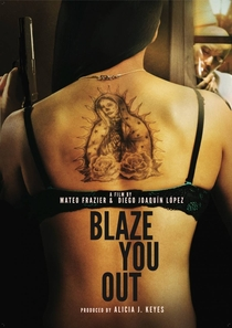 Blaze You Out - Poster / Capa / Cartaz - Oficial 1
