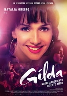 I Am Gilda (The Latin Music Saint) (Gilda, no me arrepiento de este amor)