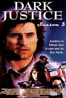 Justiça Final (3ª Temporada) (Dark Justice (Season 3))