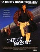 Dinheiro Sujo (Dirty Money)