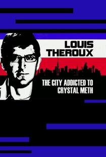 Louis Theroux na Cidade dos Viciados - Poster / Capa / Cartaz - Oficial 1