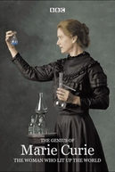 Marie Curie: a mulher que iluminou o mundo (The Genius of Marie Curie - The Woman Who Lit up the World)