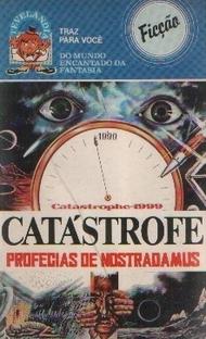 Catástrofe - Profecias de Nostradamus - Poster / Capa / Cartaz - Oficial 1