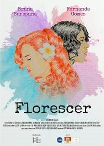 Florescer - Poster / Capa / Cartaz - Oficial 1