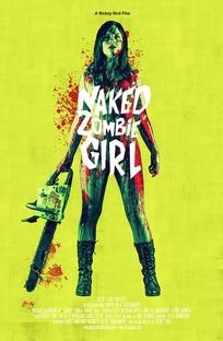 Naked Zombie Girl - Poster / Capa / Cartaz - Oficial 1
