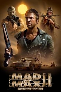 Mad Max 2: A Caçada Continua - Poster / Capa / Cartaz - Oficial 6