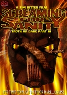 Screaming for Sanity: Truth or Dare 3 (Screaming for Sanity: Truth or Dare part III)