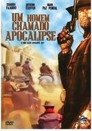 Um Homem Chamado Apocalipse (Un uomo chiamato Apocalisse Joe / A Man Called Apocalypse Joe)