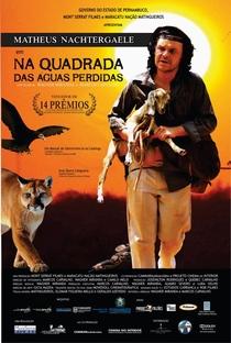 Na Quadrada das Águas Perdidas - Poster / Capa / Cartaz - Oficial 1
