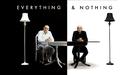 Tudo e Nada (Everything and Nothing)