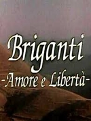 Briganti - Amore e Libertà (Briganti - Amore e Libertà)