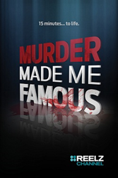 Murder Made Me Famous - Poster / Capa / Cartaz - Oficial 1