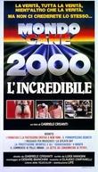 Mondo Cane 2000 - L'incredibile (Mondo Cane 2000 - L'incredibile)