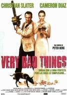 Uma Loucura de Casamento (Very Bad Things)
