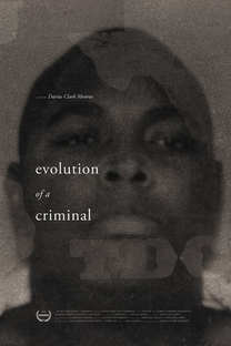 Evolution of a Criminal - Poster / Capa / Cartaz - Oficial 1