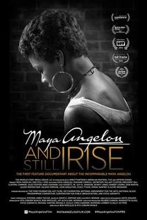 Maya Angelou and Still I Rise - Poster / Capa / Cartaz - Oficial 2