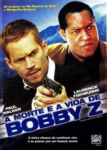 A Morte e a Vida de Bobby Z - Poster / Capa / Cartaz - Oficial 7