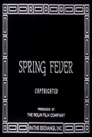A febre da vadiagem (Spring fever)