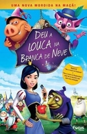 Deu a Louca na Branca de Neve (Happily N´Ever After 2)