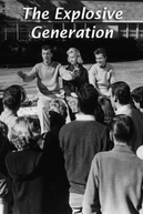 Geração Violenta (The Explosive Generation)