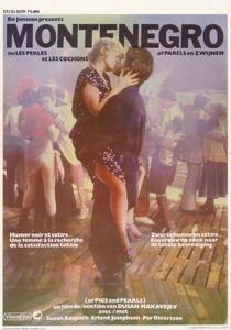 Montenegro ou Porcos e Pérolas - Poster / Capa / Cartaz - Oficial 2