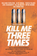 Mate-me Mais Uma Vez (Kill Me Three Times)