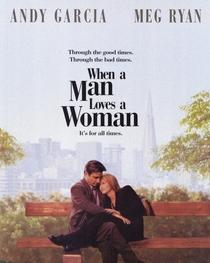 Quando um Homem Ama uma Mulher - Poster / Capa / Cartaz - Oficial 3