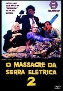 O Massacre da Serra Elétrica 2 - Poster / Capa / Cartaz - Oficial 2