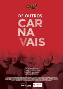 De Outros Carnavais - Poster / Capa / Cartaz - Oficial 1
