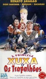 A Princesa Xuxa e os Trapalhões - Poster / Capa / Cartaz - Oficial 2