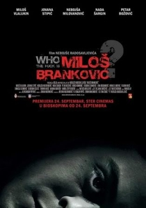 Who the Fuck Is Milos Brankovic? - Poster / Capa / Cartaz - Oficial 1