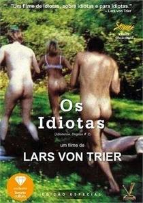 Os Idiotas - Poster / Capa / Cartaz - Oficial 6