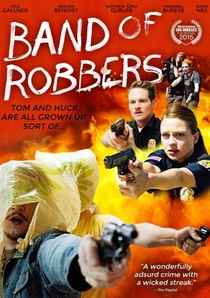 Band of Robbers - Poster / Capa / Cartaz - Oficial 3