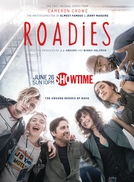 Roadies (1ª Temporada) (Roadies (Season 1))