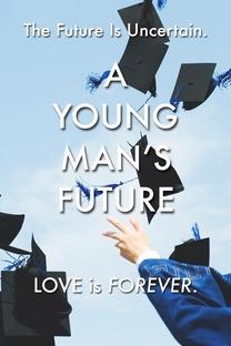 A Young Man's Future - Poster / Capa / Cartaz - Oficial 1