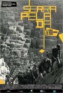 Serra Pelada – A Lenda da Montanha de Ouro - Poster / Capa / Cartaz - Oficial 1