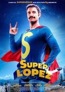 Superlópez (Superlópez)