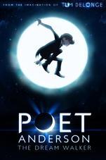 Poet Anderson: The Dream Walker - Poster / Capa / Cartaz - Oficial 1